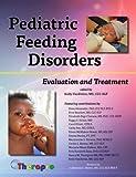 Pediatric Feeding Disorders Evaluation and Treatment