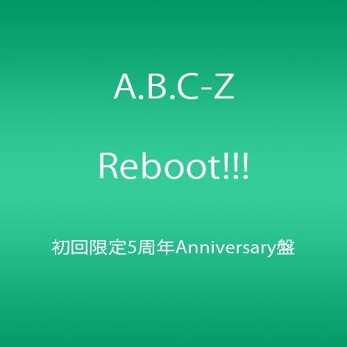 Reboot!!! 初回限定5周年Anniversary盤(DVD付)