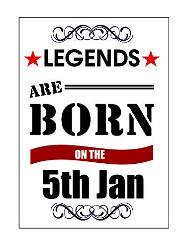 Ecool 10547 Legends Are Born on The 5th January - Placa Decorativa de Pared con diseño Vintage con Texto en inglés Shabby Chic (A3)