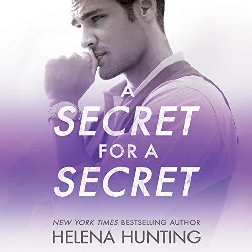 A Secret for a Secret: All In, Book 3