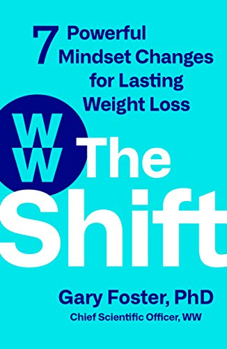Compare Textbook Prices for The Shift: 7 Powerful Mindset Changes for Lasting Weight Loss  ISBN 9781250277756 by Foster PhD, Gary