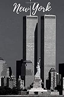 New York: New York WTC Memory Journal Diary Notebook (110 Pages, Lined, 6 x 9) (City)