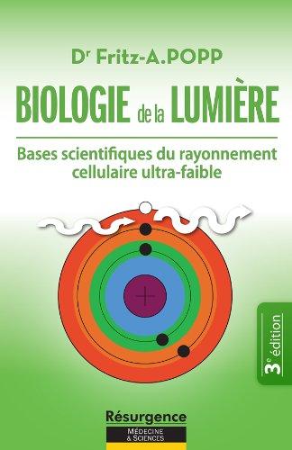Biologie de la Lumière (Résurgence t. 6)
