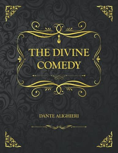 The Divine Comedy: Inferno, Purgatorio, Paradiso - Collector's Edition - Dante Alighieri