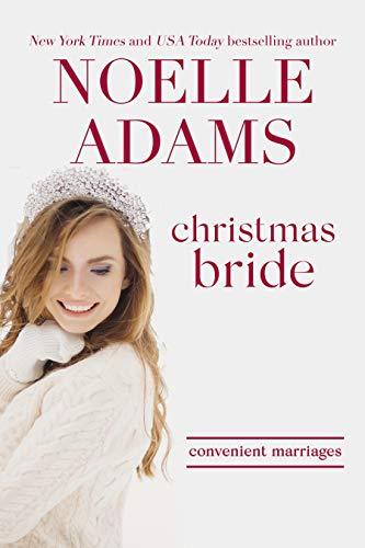 Christmas Bride (Convenient Marriages Book 5)