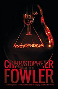 Nyctophobia by [Christopher Fowler]