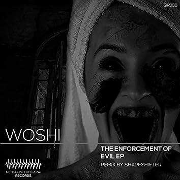 The Enforcement of Evil EP