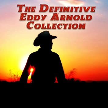 The Definitive Collection of Eddy Arnold