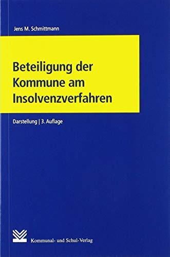 Beteiligung der Kommune am Insolvenzverfahren: Darstellung