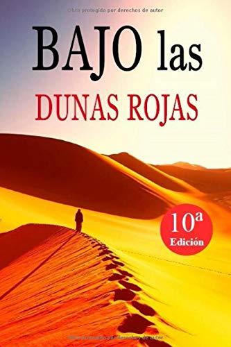 BAJO las DUNAS ROJAS (Saga 'Los Colores')