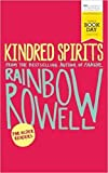 [By Rainbow Rowell ] Kindred Spirits: World Book Day Edition 2016 (Paperback)【2018】by Rainbow Rowell (Author) (Paperback)