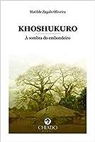 KHOSHUKURO À Sombra do Embondeiro (Portuguese Edition)