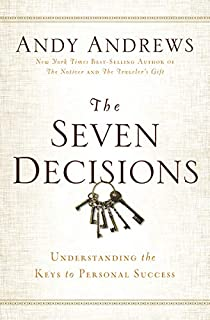 The Seven Decisions: Understanding the Keys to Personal Success Perspective Finds You