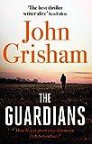 By[John Grisham] The Guardians Paperback