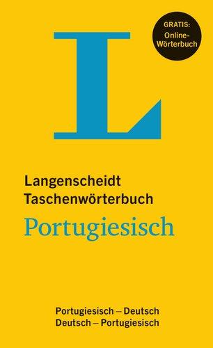 Langenscheidt Taschenwörterbuch Portugiesisch - Buch mit Online-Anbindung: Portugiesisch-Deutsch / Deutsch-Portugiesisch