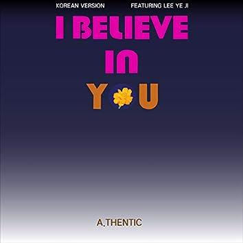 I believe in you (Korean ver.)