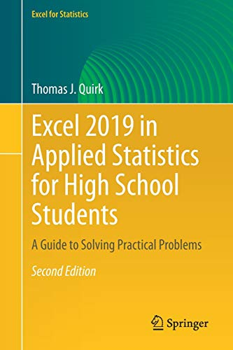Excel 2019 in Applied Statistics for High School Students: A Guide to Solving Practical Problems, 2nd Edition Front Cover