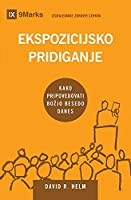 Ekspozicijsko pridiganje (Expositional Preaching) (Slovenian): How We Speak God's Word Today (Building Healthy Churches (Slovenian))