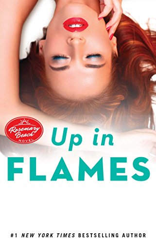 Up in Flames: A Rosemary Beach Novel (The Rosemary Beach Series Book 14) (English Edition)