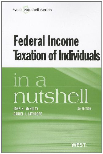 Federal Income Taxation of Individuals in a Nutshell (Nutshells)
