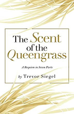The Scent of the Queengrass