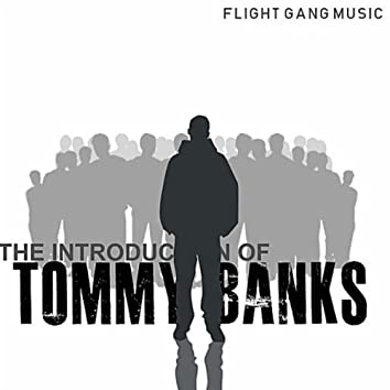 The Introduction of Tommy Banks