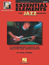 Essential Elements for Jazz Ensemble a Comprehensive Method for Jazz Style and Improvisation