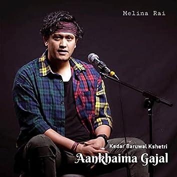 Aankhaima Gajal