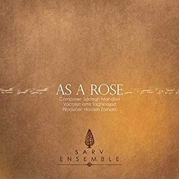 As a Rose