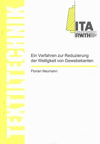 Ein Verfahren zur Reduzierung der Welligkeit von Gewebekanten (Textiltechnik/ Textile Technology)