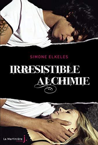 Irrésistible alchimie. Irrésistible, tome 1 eBook: Elkeles, Simone ...