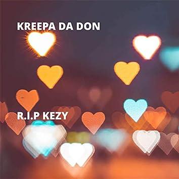 R.I.P Kezy