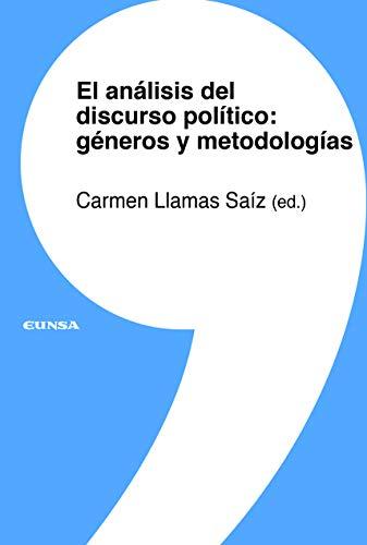EL ANÁLISIS DEL DISCURSO POLÍTICO: GÉNEROS Y METODOLOGÍAS: 14 (Lingüística)