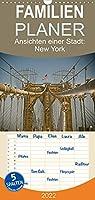 Ansichten einer Stadt: New York - Familienplaner hoch (Wandkalender 2022 , 21 cm x 45 cm, hoch): Streifzug durch die Stadt (Monatskalender, 14 Seiten )