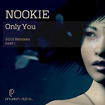 Only You (2012 Remixes) Pt. 1