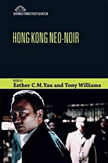 Hong Kong Neo-Noir (Edinburgh Studies in East Asian Film)