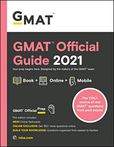 GMAT Official Guide 2021: Book + Online + Mobile: Book + Online Question Bank