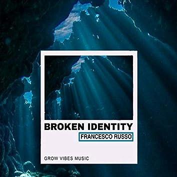 Broken Identity