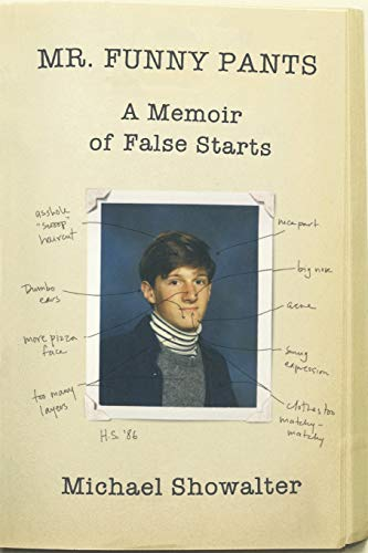 Mr. Funny Pants: A Memoir of False Starts