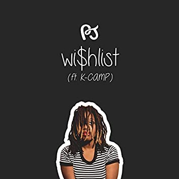 Wishlist (feat. K Camp)