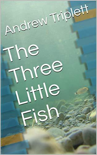 The Three Little Fish (English Edition)