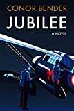 Jubilee: Book One of The Ministry of Ungentlemanly Warfare Series