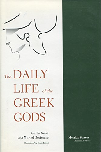 The Daily Life of the Greek Gods (Mestizo Spaces / Espaces Métissés)