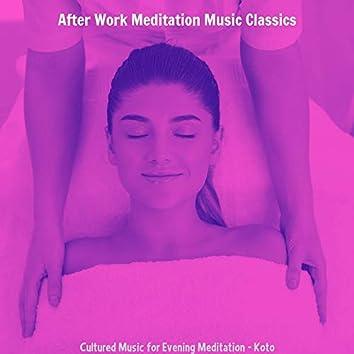Cultured Music for Evening Meditation - Koto