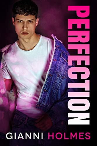 Perfection: An Age Gap Romance (Spoiled Perfection Duet Book 2)