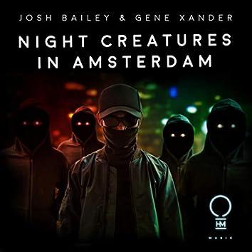 Night Creatures In Amsterdam