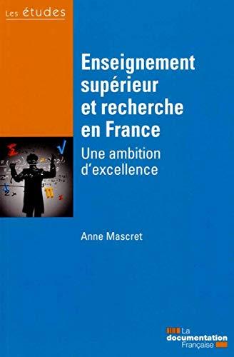 Enseignement supérieur et recherche en France - Une ambition d'excellence PDF Books