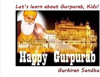 Let's learn about Gurpurab, Kids! (Let's learn about the Sikh Culture, Kids!)