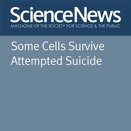 Some Cells Survive Attempted Suicide audiobook cover art