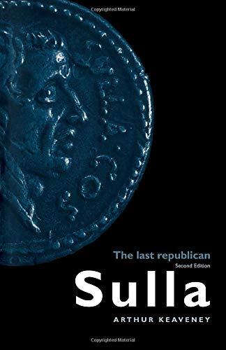 Sulla: The Last Republican